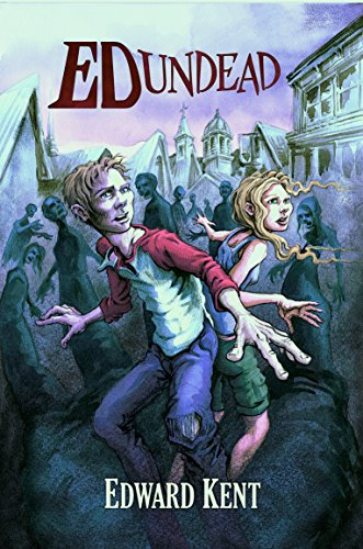 The Chronicles of a Teenage Zombie (Ed Undead Book 1)]()