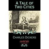 A Tale of Two Cities (Coterie Classics with Free Audiobook)