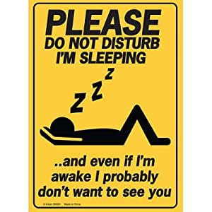 amazoncom please do not disturb im sleeping tin sign