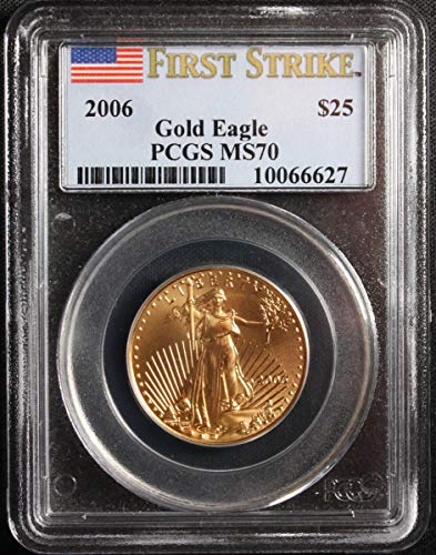 2006 Gold Eagle $25 Coin First Strike $25 MS-70 PCGS