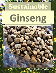 Sustainable Ginseng