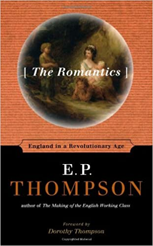The Romantics: England in a Revolutionary Age