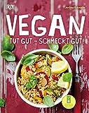 Vegan: Tut gut – schmeckt gut!