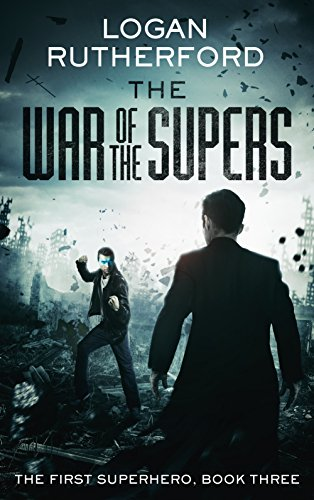 The War of the Supers (The First Superhero