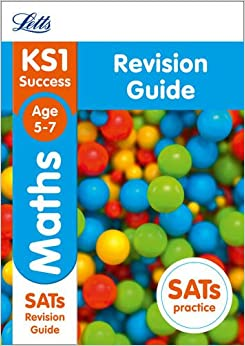 Letts KS1 Revision Success - New 2014 Curriculum Edition — KS1 Maths: Revision Guide