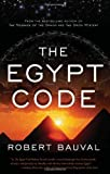 The Egypt Code, Robert Bauval, 1934708496