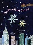 The Snowflake Sisters, J. Patrick Lewis, 1442467193
