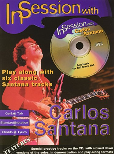 In Session with Carlos Santana: Guitar TAB, Book & CD (Faber Edition: In Session) (Guitar Santana Tab)