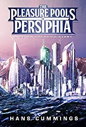 The Pleasure Pools of Persiphia: A Seven Galaxies story