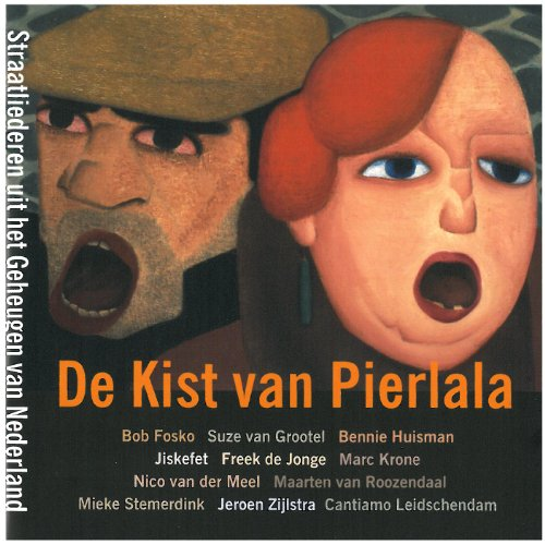 de-kist-van-pierlala-street-songs-from-the-netherlands