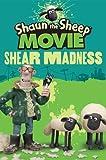 Shaun the Sheep Movie - Shear Madness by Harry Hill (2015-01-01)