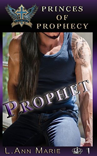 Prophet: Book One (Princes of Prophecy 1) by [Marie, L. Ann]