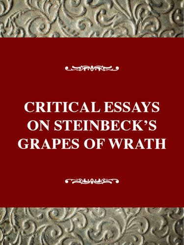 Critical essays on steinbeck the grapes of wrath pay to write journalism letter