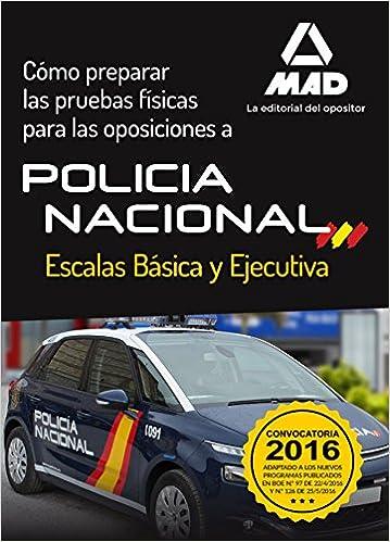 Descargas gratuitas de audiolibros en español Cómo preparar las pruebas físicas para las oposiciones a la Policía Nacional PDF ePub iBook