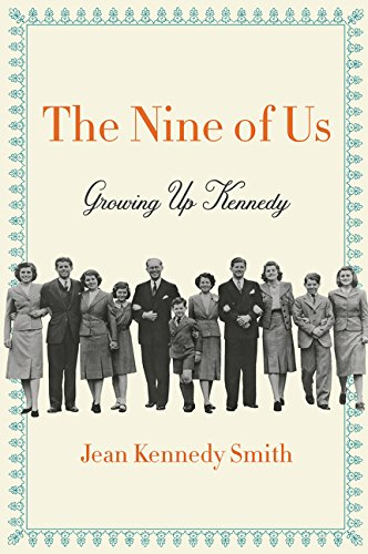 The Nine of Us Growing Up Kennedy [Smith, Jean Kennedy] (Tapa Blanda)
