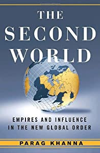The Second World: Empires and Influence in the Global Order by Random House