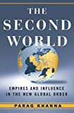 The Second World, Parag Khanna, 1400065089