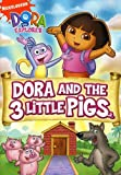 Dora the Explorer: Dora and The Three Little Pigs (Fullscreen Edition)