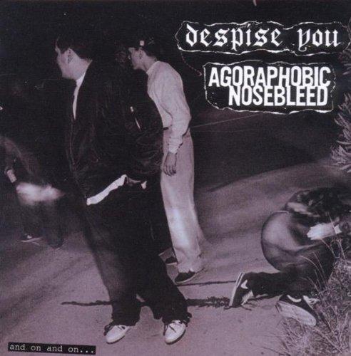 CD : Agoraphobic Nosebleed - And On And On (CD)