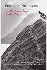 On the Genealogy of Morality (Hackett Classics) Kindle Edition