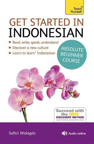 Get Started in Beginner's Indonesian (Teach Yourself)