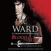 Blood Vow: Black Dagger Legacy, Book 2 | J. R. Ward