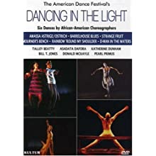 Dancing in the Light: Six Dance Compositions By African American Choreographers / Asadata Dafora, Katherine Dunham, Pearl Primus, Talley Beatty, Donald McKayle, Bill T. Jones (2007)