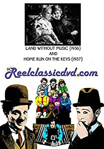 LAND WITHOUT MUSIC (1936) and HOME RUN ON THE KEYS(1937)