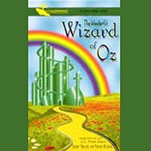 The Wonderful Wizard of Oz (Dramatized) Audiobook