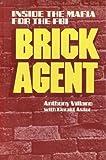 Brick Agent, Anthony Villano and Berald Astor, 081290687X