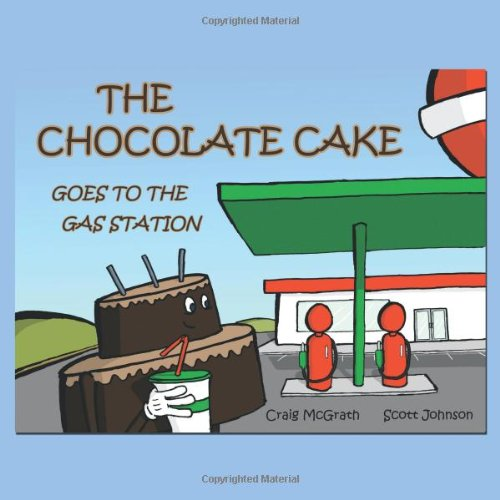 The Chocolate Cake Goes to The Gas Station