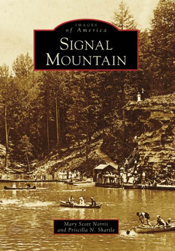 Signal Mountain (Images of America: Tennessee)
