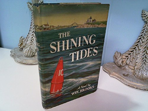The Shining Tides by Win Brooks