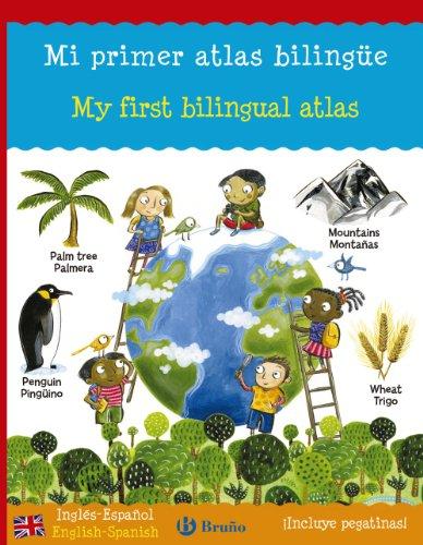 Mi primer atlas bilingüe / My Spanish Sticker Atlas