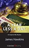 img - for A Year Less a Day: An Inspector Bliss Mystery book / textbook / text book