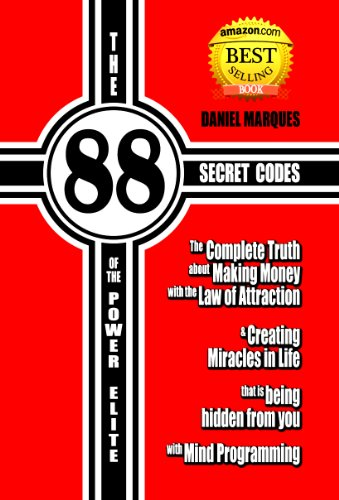 The 88 secret codes of the power elite the complete truth about the 88 secret codes of the power elite the complete truth about making money with the law of attraction and creating miracles in life that is being hidden fandeluxe Choice Image