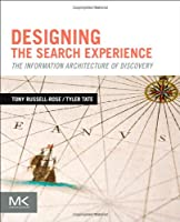 Designing the Search Experience Front Cover