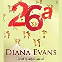 26a Audiobook by Diana Evans Narrated by Adjoa Andoh