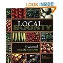 Local Bounty: Vegan Seasonal Recipes
