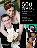500 Poses for Photographing Couples