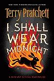 I Shall Wear Midnight (Discworld Book 38)