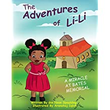 A Miracle at Bates Memorial (The Adventures of Li-Li Book 1)