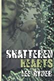Shattered Hearts, Lee Ryder, 1495398471