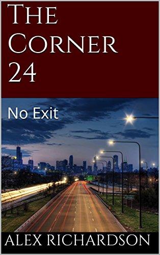 The Corner 24: No Exit