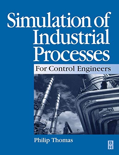 Simulation of Industrial Processes for Control ()