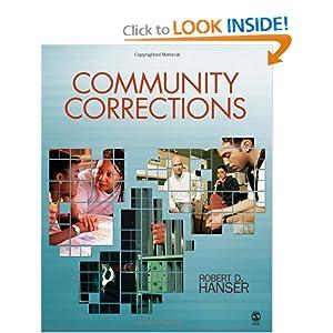 Community Corrections Robert D. Hanser