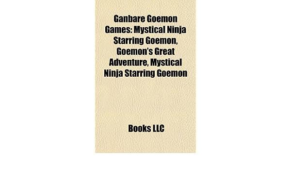 Ganbare Goemon Games: Mystical Ninja Starring Goemon ...