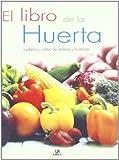 El Libro de La Huerta (Spanish Edition)
