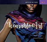 img - for Artistry in Fiber, Vol. 3: Wearable Art book / textbook / text book