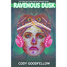 Ravenous Dusk (Radiant Dawn Book 2)